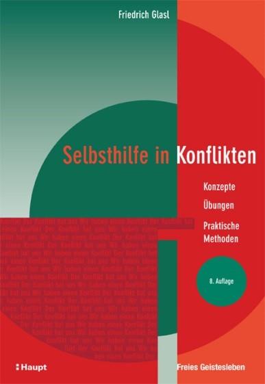 Friedrich Glasl - Selbsthilfe in Konflikten