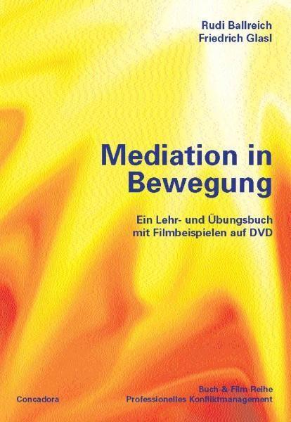 Rudi Ballreich, Friedrich Glasl - Mediation in Bewegung